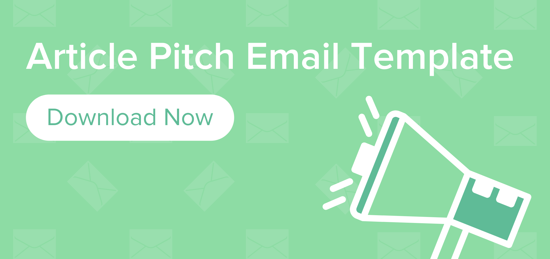 Article Pitch Email Template Download Button