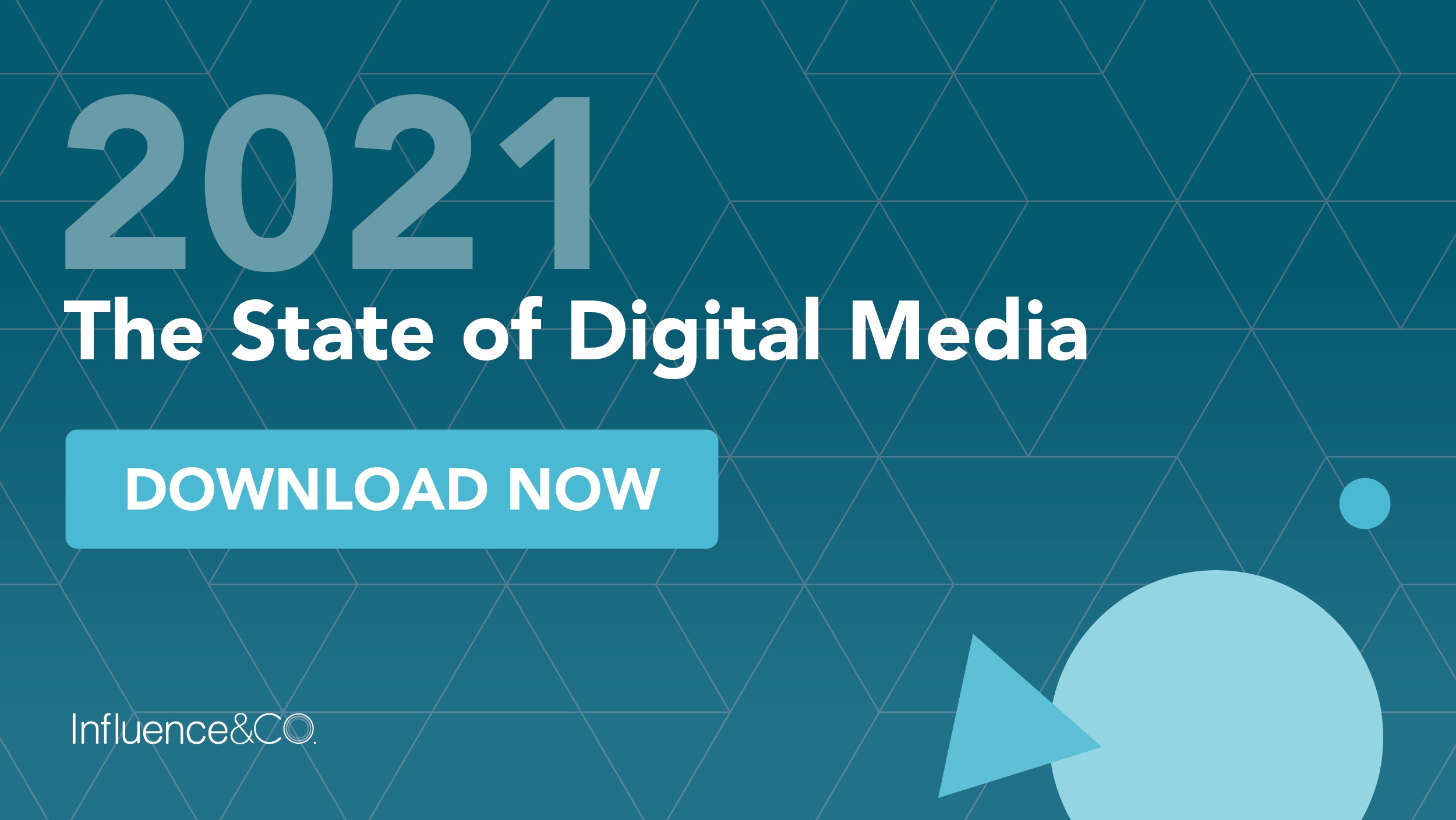 2021 The State of Digital Media. Download the report now.