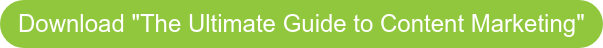 """Download """"The Ultimate Guide to Content Marketing"""""""