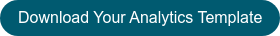 Download Your Analytics Template