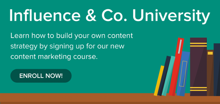 Enroll in Influence & Co.'s Content Marketing Strategy Course