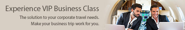 Experience VIP Business Class