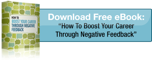 eBook: Boost Your Career Through Negative Feedback