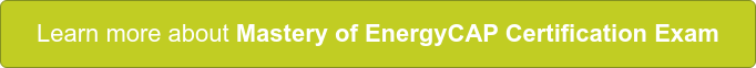 Learn more about Mastery of EnergyCAP Certification Exam