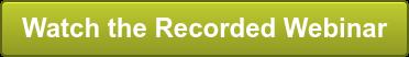 Watch the Recorded Webinar