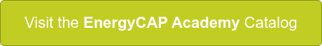 Visit the EnergyCAP Academy Catalog