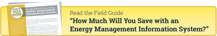 Read the Field Guide - How Much Will You Save with an Energy Management Information System?