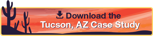 Download the Tucson AZ Case Study
