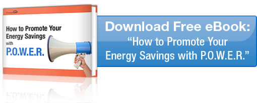 "Download Free eBook: ""How to Promote Your Energy Savings with P.O.W.E.R."""