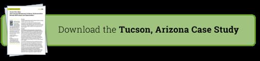 Download the Tucson, AZ Case Study