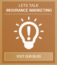 Let's Talk Insurance Marketing Click to read our Insurance Brand Growth Blog