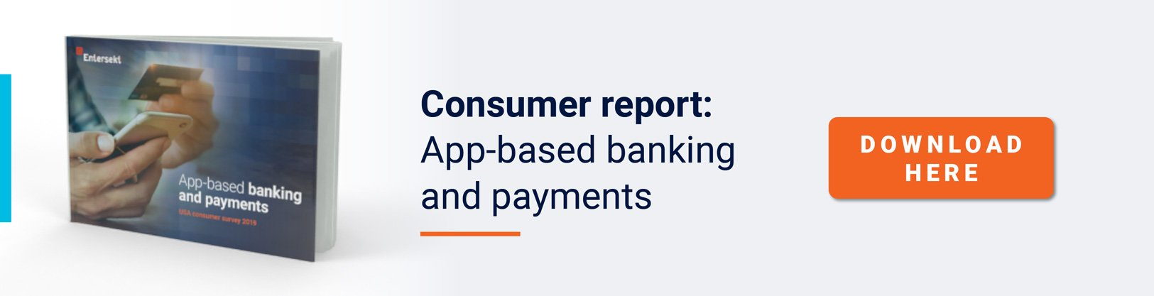 Consumer Report:  App-based banking and payments DOWNLOAD NOW