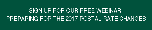 Sign up for our Free Webinar: Preparing for the 2017 Postal Rate Changes