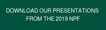 Download our presentations  from the 2019 NPF
