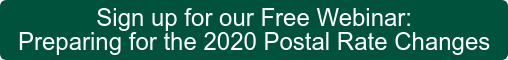 Sign up for our Free Webinar: Preparing for the 2020 Postal Rate Changes