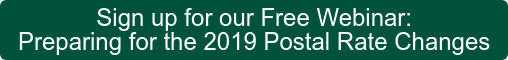 Sign up for our Free Webinar: Preparing for the 2019 Postal Rate Changes