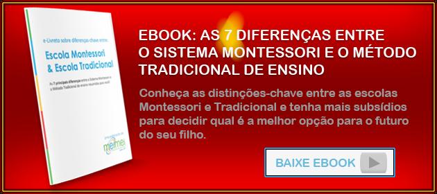 AS BAIXE EBOOK: AS 7 DIFERENÇAS ENTRE  O SISTEMA MONTESSORI E O MÉTODO TRADICIONAL DE ENSINO