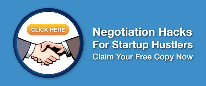 Negotiation Hacks for Startup Hustlers - Click here to claim your free copy now