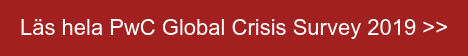 Läs hela PwC Global Crisis Survey 2019 >>
