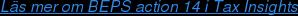 Läs mer om BEPS action 14 i Tax Insights