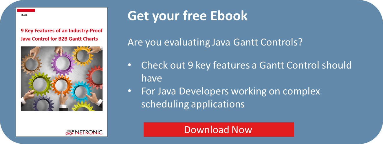 Ebook- 9 Key Features of a Industry-Proof Java Gantt Control
