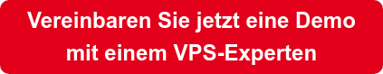 Vereinbaren Sie jetzt eine Demo  mit einem VPS-Experten