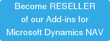 Become RESELLER  of our Add-ins for Microsoft Dynamics NAV