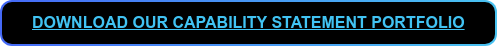 DOWNLOAD OUR CAPABILITY STATEMENT PORTFOLIO