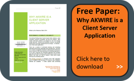 Why AKWIRE is a client server application