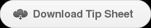 Download Tip Sheet