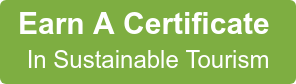Get Certified In Sustainable Tourism