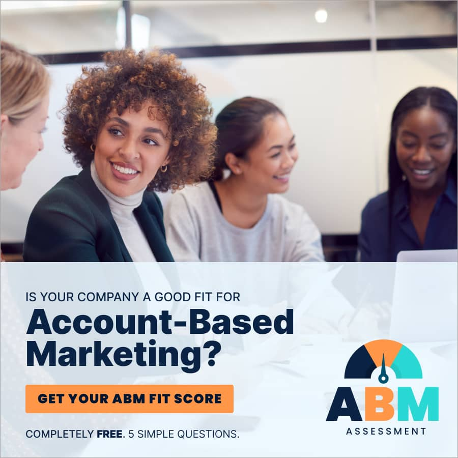 ABM Fit Score - Are you a good fit for account based marketing?