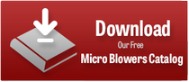 Download Our  Micro Blower Catalog