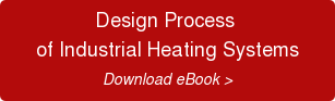 Design Process  of Industrial Heating Systems Download eBook >