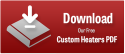 Download our Custom Heaters PDF