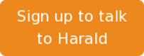 Sign up to talk to Harald