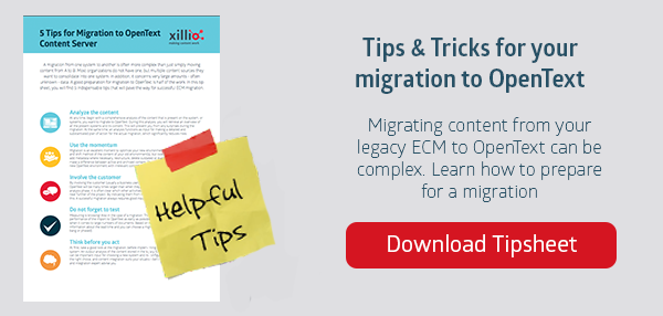 Tipsheet for migration to OpenText Content Server