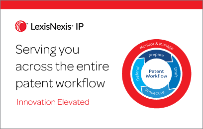 Serving you across the entire patent workflow