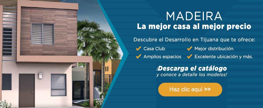 Madeira la mejor casa al mejor precio, descubre el desarrollo en Tijuana