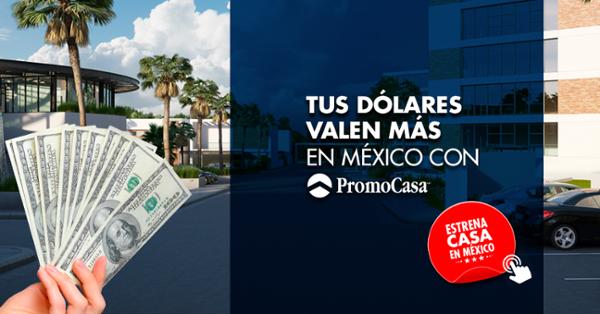 paga-en-dolares-tu-casa-en-mexico