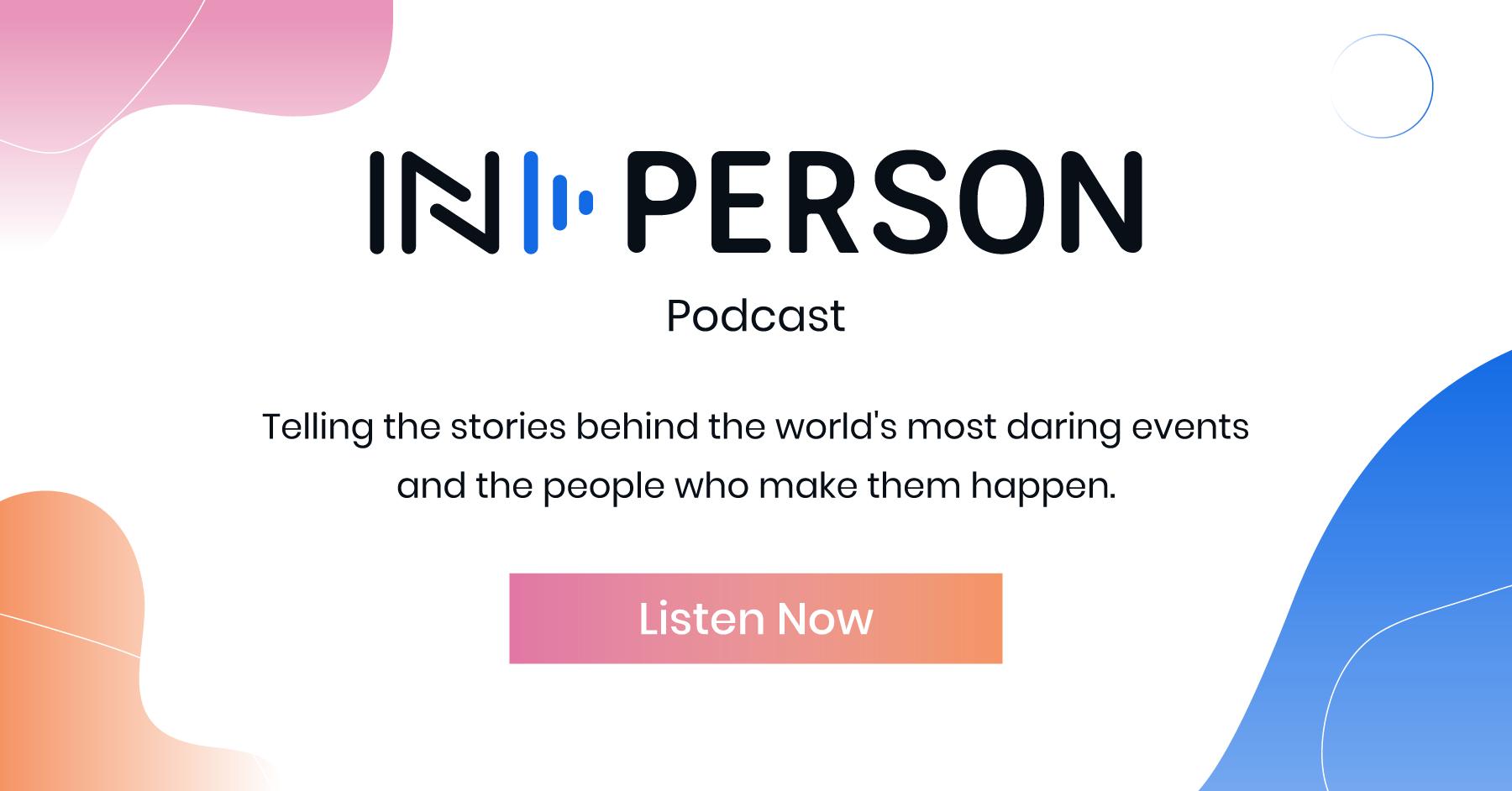 IN-PERSON Podcast