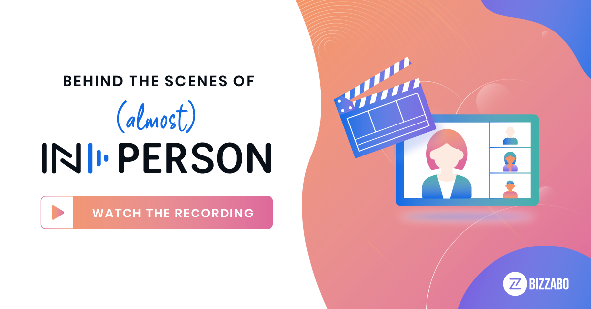 Behind the Scenes at (Almost) IN-PERSON - Webinar