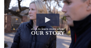 Click to Learn More About Our Story