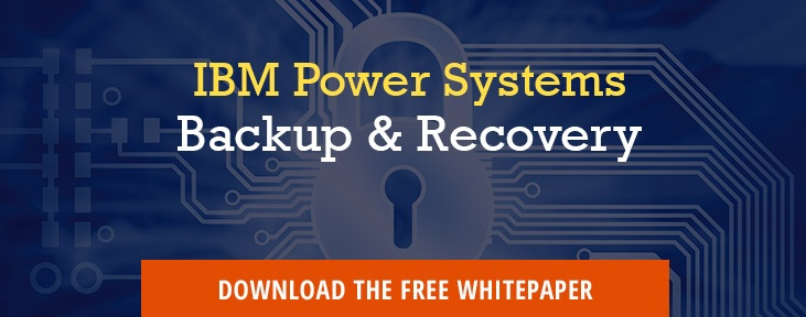 IBM Power Systems Backup & Recovery