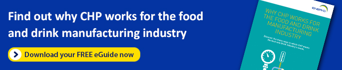 Cutting Costs & CO2 - Why CHP Works for the Food and Drink Manufacturing Industry