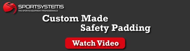 Custom Safety Padding