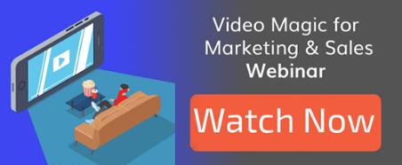 VideoMagicWebinarWatchNow