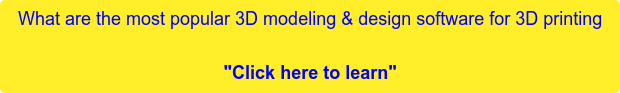 """What are the most popular 3D modeling & design software for 3D printing  """"Click here to learn"""""""