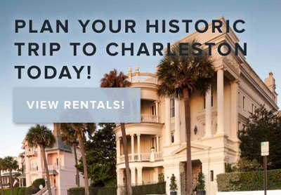 view historic rentals in downtown charleston sc