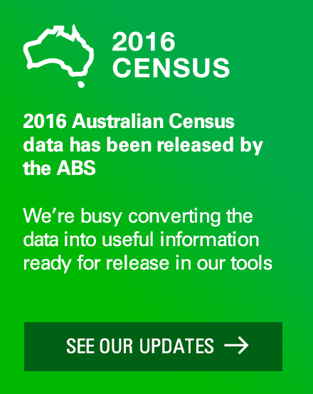 2016 Australian Census data has been released by the ABS. We're busy converting the data into useful information ready for release in our tools. See our updates